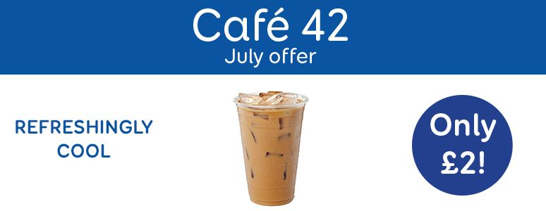 Cafe 42 July Offer, Iced Coffee, only £2